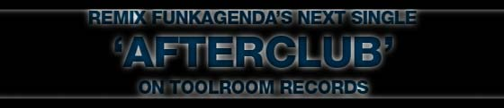 Funkagenda remix DJ contest for Afterclub track on Toolroom Records